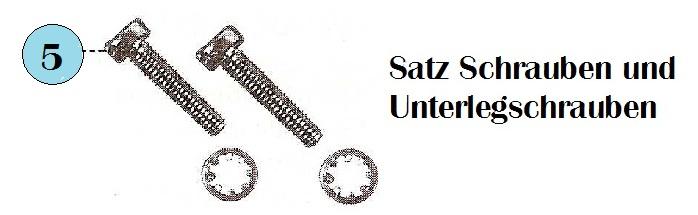 -> Satz Schrauben und Unterlegschrauben Abb. 5