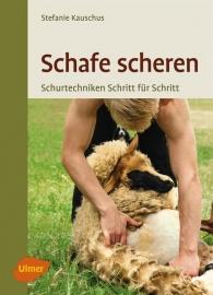 Schafe scheren - Schur-Techniken Schritt für Schritt / ULMER VERLAG - Buch